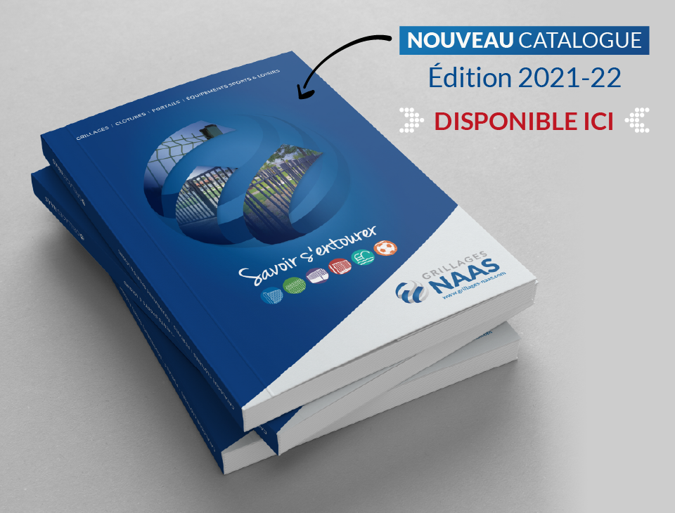 catalogue 2021 Grillages Naas édition 2021-22